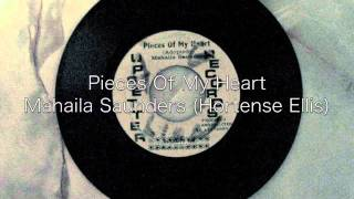 Pieces Of My Heart / Mahalia Saunders (Hortense Ellis)