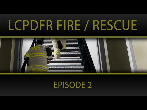 """GTA IV LCPDFR   FDLC Firefighter Mod By Gangrenn Episode 2 """"Brand New Firefighter Mod"""""""