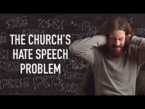 The Church's Hate Speech Problem