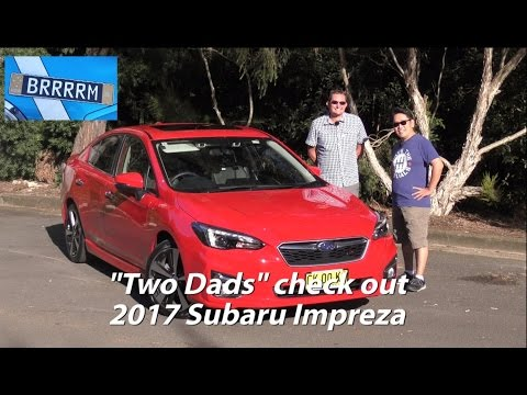 NEW GEN 2017 Subaru Impreza Two Dads Review BRRRRM Australia