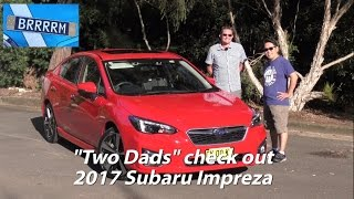 "NEW GEN 2017 Subaru Impreza (""Two Dads"" Review) 