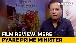 Movie Review: Mere Pyare Prime Minister