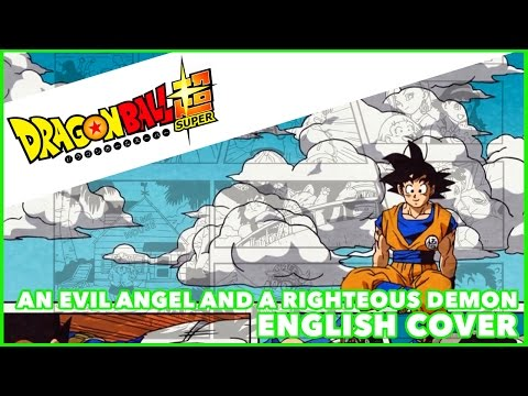 DRAGON BALL SUPER ENDING 7 ENGLISH   An Evil Angel  MasakoX