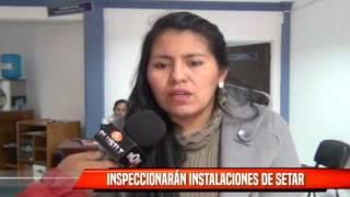 INSPECCIONARÁN INSTALACIONES DE SETAR
