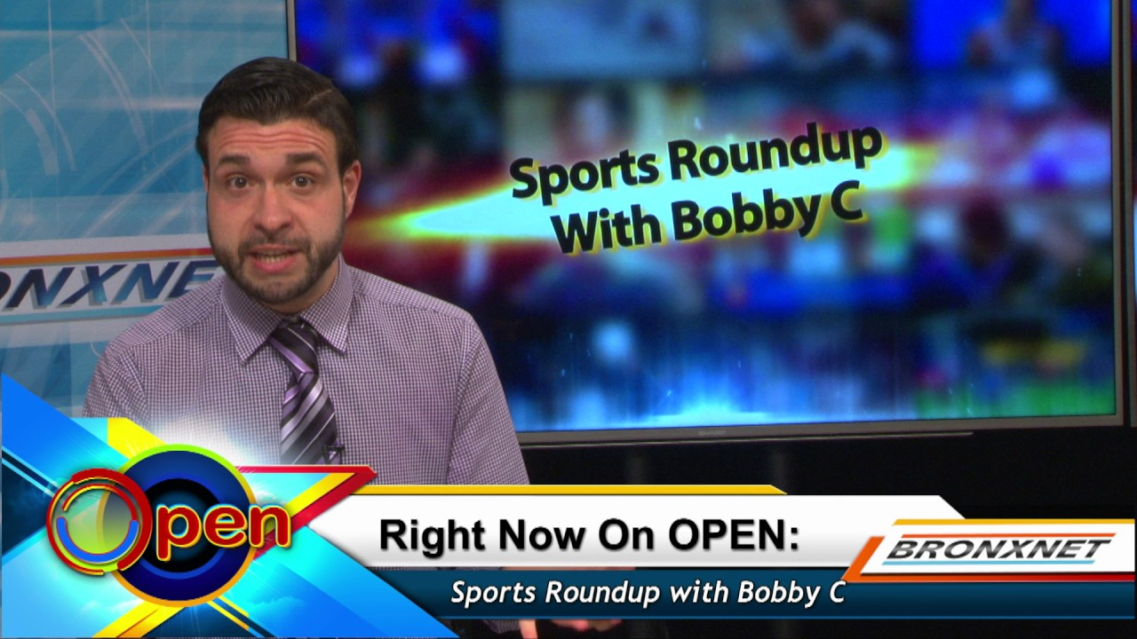 Sports Roundup with Bobby C | OPEN Friday | April 7th, 2017