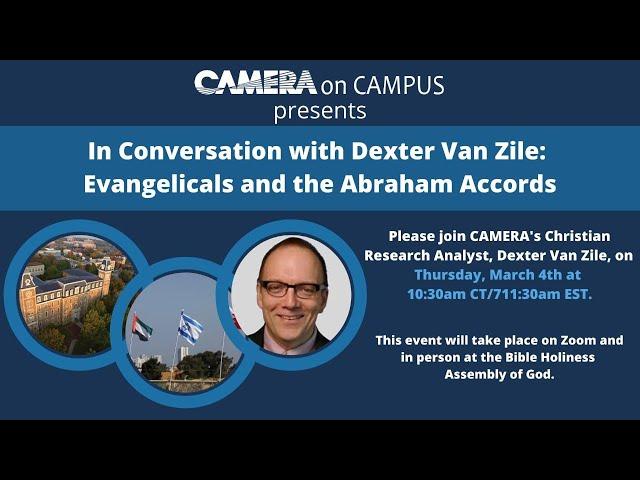 In Conversation with Dexter Van Zile: Evangelicals and the Abraham Accords