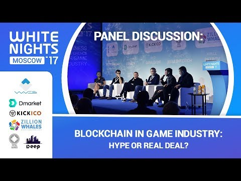 PANEL DISCUSSION: Blockchain in Game Industry: Hype or Real Deal?