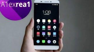 Обзор LeTV X600 мощный и стильный смартфон на mtk 6795 Helio x10
