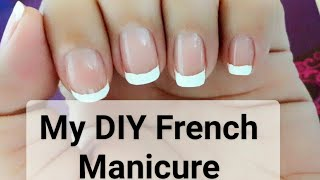 My DIY French Manicure