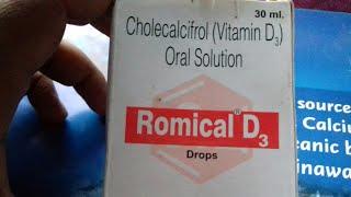 Romical ~ D3 Drops. | Use | Compostion | Dosages | Side effect | Price | पूरी जानकारी हिंदी में ।
