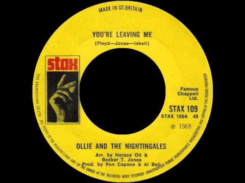 You'Re Leaving Me - Ollie And The Nightingales - STAX 109
