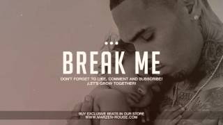 'Break Me' - Soul Rnb x Chris Brown Type Beat FREE (Prod: Marzen Rouse)