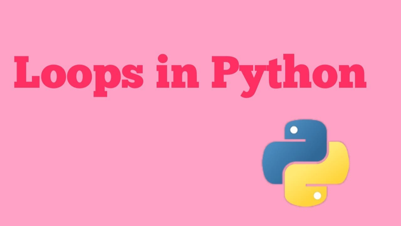 Loops in Python, Python Tutorials For Beginners 2021