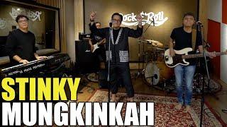 STINKY - MUNGKINKAH