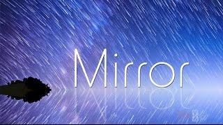 Mirror 縮時攝影 Time Lapse By Yocowol 1080p HD