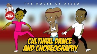 Cultural dance and Choreography