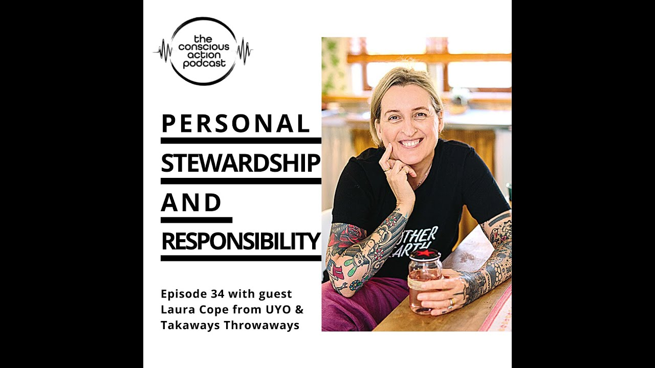 Personal stewardship and responsibility with Laura Cope