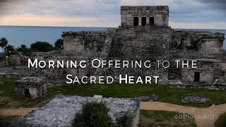 Morning Offering to the Sacred Heart HD