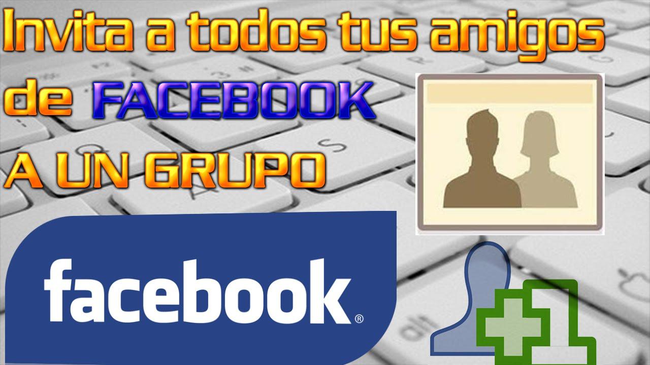 Como invitar a todos mis amigos a un grupo de facebook l for Grupo facebook