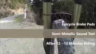 Epicycle Brake Pads - Semi-Metallic Sound Test