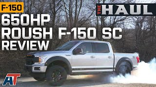650hp 2019 Roush F150 SC Reviewed - The Haul