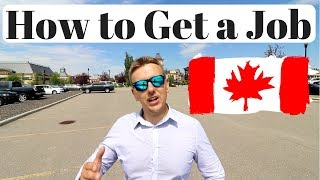 How to Get a Job In Canada