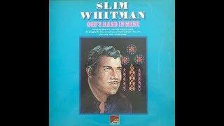 Slim Whitman - God's Hand In Mine (Complete LP) - (1966).