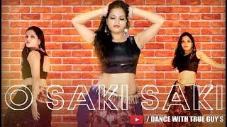 O SAKI SAKI    Batla House   Nora Fatehi   Dance choreography   The True guy's