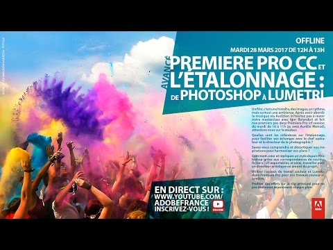 Tutoriel étalonnage Premiere Pro CC : De Photoshop à Lumetri | Adobe France