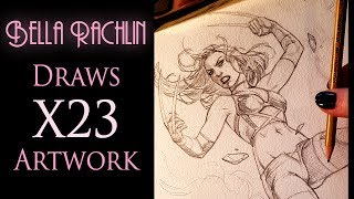 Bella Rachlin draws X23 artwork!