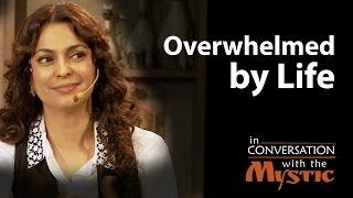 Overwhelmed by Life | Juhi Chawla with Sadhguru Mp3