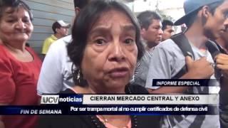 CIERRAN MERCADOS CENTRAL Y ANEXO-UCV NOTICIAS PIURA