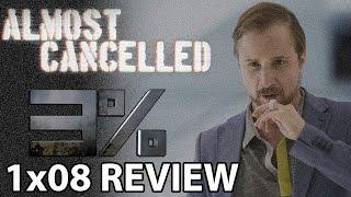 3% (3 Percent) Season 1 Episode 8 'Chapter 8: Button' Finale Review
