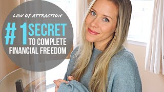 The Number 1 Money Secret for Complete Financial Freedom | LAW OF ATTRACTION