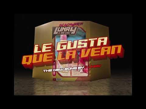 Смотреть клип Lunay - Le Gusta Que La Vean