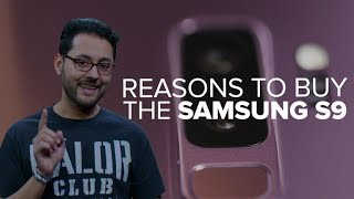 Samsung Galaxy S9: Why you should buy it