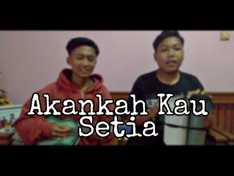 Akankah Kau Setia - Dcozt (COVER)