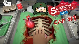 [Surgeon Simulator] Se nos va....! corazon [#1]