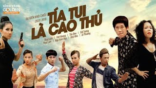 PHIM CHIẾU RẠP - TÍA TUI LÀ CAO THỦ FULL HD | Hoài Linh, Việt Hương, Hoài Lâm, Ngô Kiến Huy, Khả Như