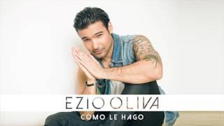 Ezio Oliva - Como Le Hago (Audio)