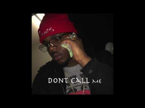 Dont Call Me - Dee Money