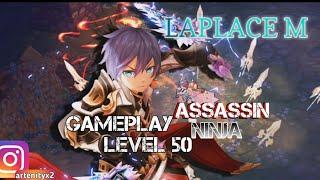 Laplace M Gameplay level 50 Assassin - Ninja