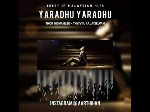 Yaradhu Yaradhu ( Malaysian Song) ( Cut)