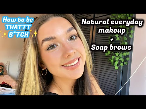 Dewy/Natural everyday makeup  * how to do soap brows*
