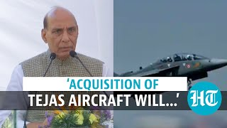 'Acquisition of Tejas aircraft will create over 50,000 jobs': Rajnath Singh