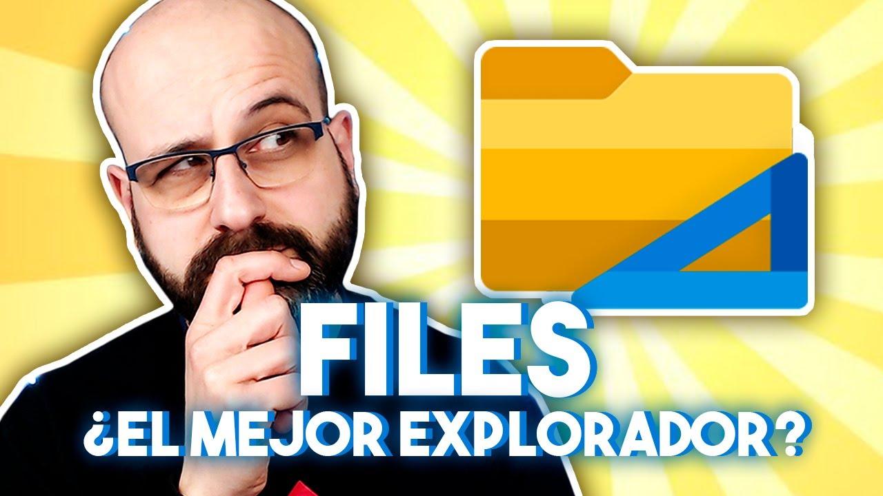 Download 📂 FILES ¿EL MEJOR EXPLORADOR DE ARCHIVOS? | La red de Mario