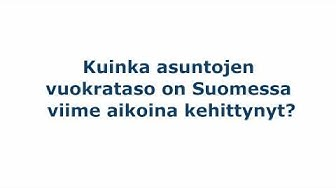 Vuokraturva: Kuinka asuntojen vuokrataso on Suomessa viime aikoina kehittynyt?