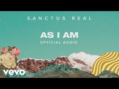 Sanctus Real - As I Am (Official Audio)