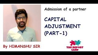 Capital Adjustment (Part-1)