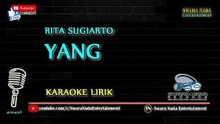 Download Rita Sugiarto - Yang | Karaoke Lirik Mp3